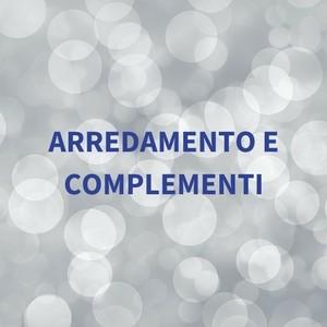 ARREDAMENTO E COMPLEMENTI(2)